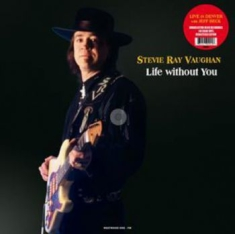 Vaughan Stevie Ray - Life Without You
