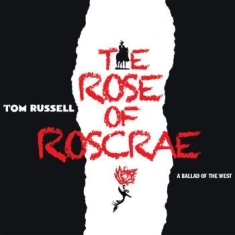 Russell Tom - Rose Of Roscrae