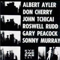 Ayler Albert & Don Cherry - New York Eye And Ear Control