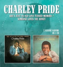Pride Charley - She's Just An Old Love Turned Memor