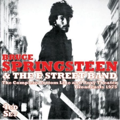 Springsteen Bruce & The E Street Ba - Complete Bottom Line And Roxy 1975