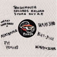 Various - TRASHMOUTH RECORDS E.P.