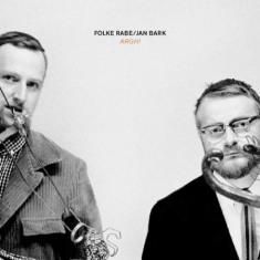 Folke Rabe /  Jan Bark - ARGH!