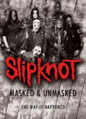 Slipknot - Masked & Unmasked (Dvd Documentary)