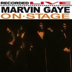 Gaye Marvin - On Stage