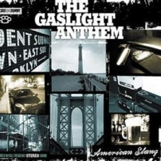 Gaslight Anthem, The - American Slang - Ltd