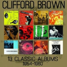 Clifford Brown - 13 Classic Albums 1954-1960 (6 Cd)