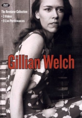 Gillian Welch - Revelator Collection, The