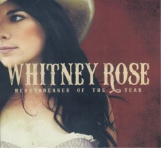 Rose Whitney - Heartbreaker Of The Year