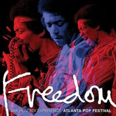 Hendrix Jimi The Experience - Freedom: Atlanta Pop Festival