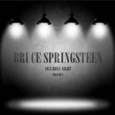 Springsteen Bruce - 1978 Roxy Night Vol 1 (2Lp)