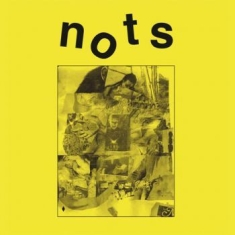 Nots - We Are The Nots