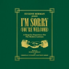Mirman Eugene - I'm Sorry (You're Welcome)