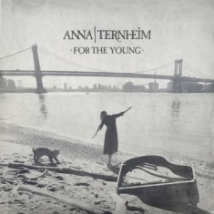 Anna Ternheim - For The Young (Digi)