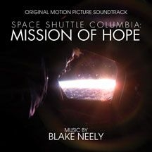 Blake Neely - Space Shuttle Columbia: Mission Of