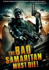 Bad Samaritan Must Die, The - Film