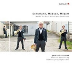 Mozart, Leopold / Schumann - Original Works For Four Horns And O