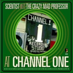 Scientist Meets The Mad Professor - At Channel One