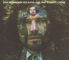 Van Morrison - His Band And The Street Choir