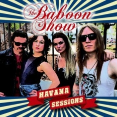 Baboon Show The - Havana Sessions