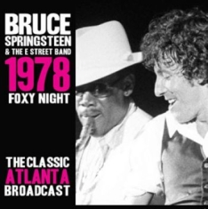 Springsteen Bruce - Foxy Night 1978 Live (3 Cd)