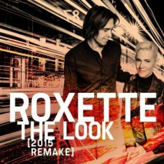 Roxette - The Look (2015 Remake)