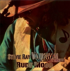 Vaughan Stevie Ray - Rude Mood