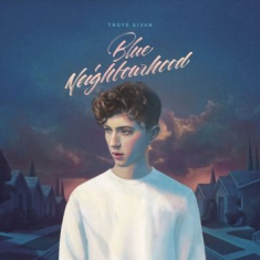 Troye Sivan - Blue Neighbourhood (2Lp)