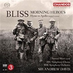 Bliss, Arthur - Morning Heroes & Hymn To Apollo