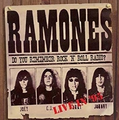 Ramones - Do You Remember Rock'n'roll Radio?