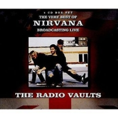 Nirvana - The Radio Vaults (4Cd)