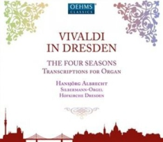Vivaldi, Antonio - Vivaldi In Dresden - The Four Seaso