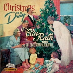 Elin Ruth / The Beat From Palookavi - Christmas Is A Drag