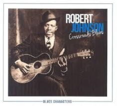 Robert Johnson - Crossroads Blues