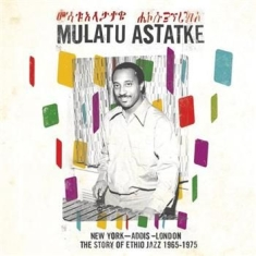 Astatke Mulatu - New York-Addis-London