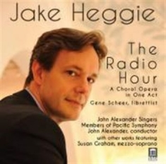 Heggie, Jake - The Radio Hour