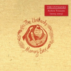 Unthanks - Memory BoxArchive 2005-15