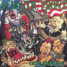 Agnostic Front - Cause Of Alarm -Reissue-