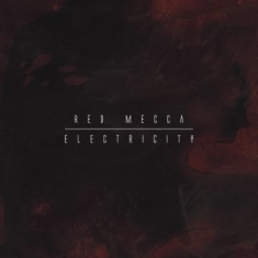 Red Mecca - Electricity