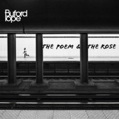 Buford Pope - Poem And The Rose