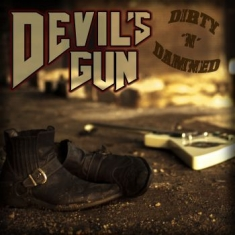 Devils Gun - Dirty N Damned