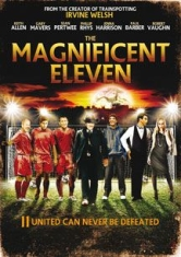 Magnificent Eleven, The - Film