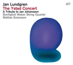 Lundgren, Jan / Svensson, Mattias - The Ystad Concert - A Tribute To Ja