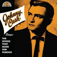 Cash Johnny - Sings The Songs That Made Him Famou