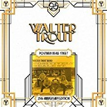 Walter Trout - Positively Beale Street - 25Th