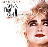Madonna - Who's That Girl Soundtrack