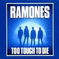Ramones - Too Tough To Die in the group CD / Rock at Bengans Skivbutik AB (1844271)