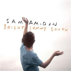 Amidon Sam - Bright Sunny South