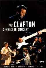 Eric Clapton - In Concert: A Benefit For The