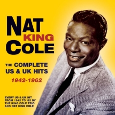 Cole Nat King - Complete Us & Uk Hits 1942-62